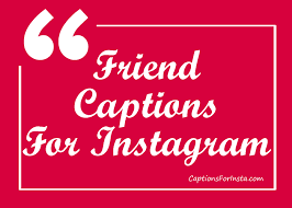 Top 50 Best Friend Instagram Captions Cool And Funny Friendship