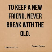 Russian Proverb Quotes QuoteHD Adorable Proverb Friend
