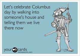 COLUMBUS DAY QUOTES image quotes at hippoquotes.com via Relatably.com