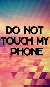 Hd wallpapers and background images. Don T Touch My Phone On We Heart It Dont Touch My Phone Wallpapers Funny Phone Wallpaper Dont Touch Me