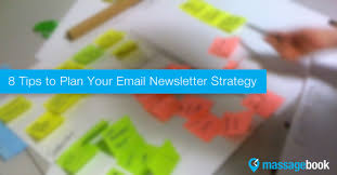 email newsletter strategy 8 tips to plan your email newsletter strategy massagebook