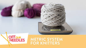 Help Metric To Imperial Knitting Conversion Grams To Yards Off Our Needles S3e22
