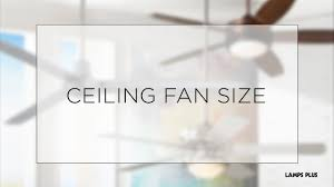 ceiling fan sizing guide how to choose ceiling fan size lamps