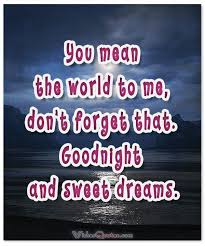 Good Night Sweet Dreams I Love You Quotes Best Of 24 Best Goodnight Images On Pinterest Good Night Sweet Dreams And