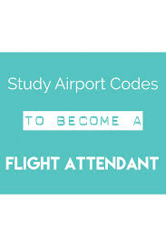 flight attendant interview questions and answers pdf getting how to become a flight attendant learn your airport codes before training