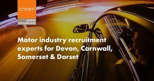 kream motor recruitment motor industry recruitment experts for devon cornwall somerset dorset
