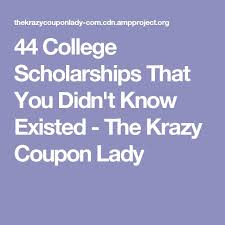 best scholarships by month images colleges  44 college scholarships that you didn t know existed the krazy coupon lady