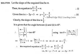 find the equation of the line through the point 3 2 which makes an angle of 45 degree with the line x 2y 3 gotecc