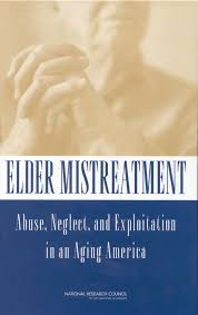 introduction elder mistreatment abuse neglect and  introduction elder mistreatment abuse neglect and exploitation in an aging america the national academies press