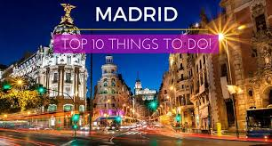 Capital Do 10 In Spain Things The Top To Great madrid UOxw7z7gqF