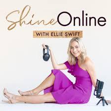 Shine Online with Ellie Swift