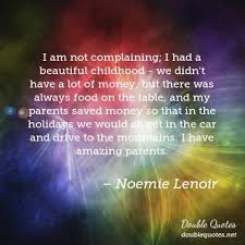 Beautiful Childhood Quotes Best Of I Am Not Complaining I Had A Beautiful Childhood We Didn't Have A