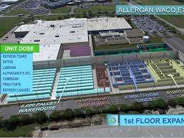 allergan s waco manufacturing facility expansion involves addition of raw material dispensary bulk formulation suite