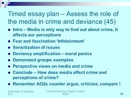wjec a unit crime and deviance week the role of the media timed essay plan assess the role of the media in crime and deviance 45
