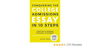 The College Essay Amazon Com Conquering The College Admissions Essay In 10