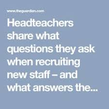 interview questions for headteachers 114 teacher interview questions and answers ece pinterest