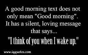 Morning Love Quotes Inspiration Good Morning Love Quotes Good Morning Love Quote Love Quotes