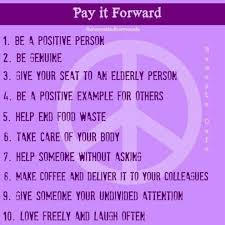 Pay It Forward Quotes Impressive Pay It Forward Quotes Unique Pay It Forward Quotes Sayings