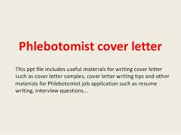 Phlebotomy Cover Letter Amazing Phlebotomist Cover Letter