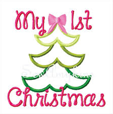 First Christmas Applique Design First 1st Christmas Applique Tree Machine Embroidery