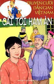 Truyện Cười Dân Gian Việt Nam - Cái Tội Ham Ăn - Sách văn học Tác giả Thiện  Quang - Kỳ Duyên (sưu tầm & biên soạn)
