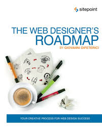 Sitepoint Web Design Business Kit The Web Designers Roadmap Ebook In 2019 Web Design