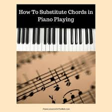 An Introduction To Chord Substitutions For Piano Players 7