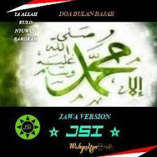 Di bulan ketujuh di almanak kalender hijraiyah ini kita disunahkan menjalankan beberapa amalan. Doa Bulan Rajab Lyrics And Music By Jsi Wahyu Yzn29 Arranged By Wahyu Yzn29
