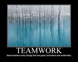 Quotes About Leadership And Teamwork Cool Teamwork Sports Fosters Many Things That Are Good Teamwork And