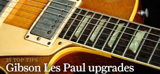 25 essential gibson les paul mods and upgrades guitar com all even