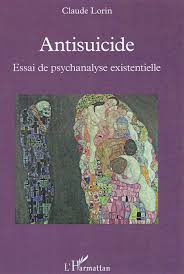 communiqu atilde copy de presse antisuicide an essay on existential antisuicide an essay on existential psychoanalysis by french psychologist claude lorin