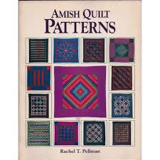 Amish Quilt Patterns Extraordinary Amish Quilt Patterns By Rachel T Pellman