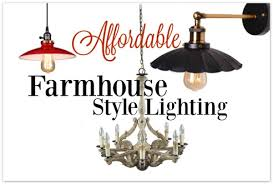 farmhouse style lighting. Do You Ever Feel Overwhelmed In Choosing Lighting For Your Home? Don\u0027t Miss Farmhouse Style N