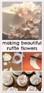 Making Beautiful Ruffle Flowers Littledelightscakescom Cake