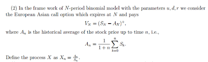 How To Call Out Of Work Gorgeous 48 In The Frame Work Of Nperiod Binomial Model W Chegg