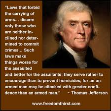Famous Quotes By Thomas Jefferson Unique Thomas Jefferson On Guns The Thirst For Freedom