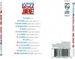 Carátula Trasera de La Mona Jimenez - La Magia De La Mona Jimenez - En Vivo  '92 - Portada