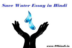 short essay on importance of water for kids in hindi  short essay on importance of save water for
