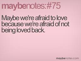 Quotes About Wanting To Be Loved Fascinating Quotes About Being Afraid To Love Someone On QuotesTopics