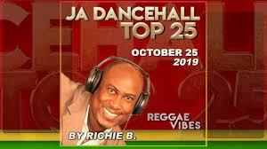 Ja Dancehall Top 25 October 25 2019 Reggae Vibes