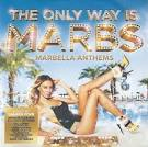 The Only Way is Marbs: Marbella Anthems