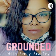 Grounded with Penny Bradley • A podcast on Anchor