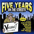 Five Years on the Streets