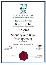 diploma security and risk management y1 college for law education an d training this is to certify that ryno botha has