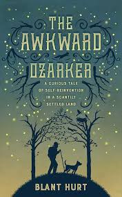 the awkward ozarker