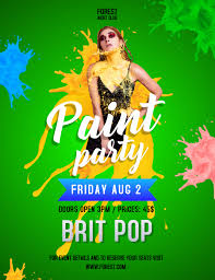Green Party Flyer Green Paint Party Poster Template Postermywall