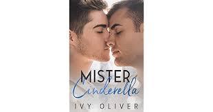 Mister Cinderella by Ivy Oliver