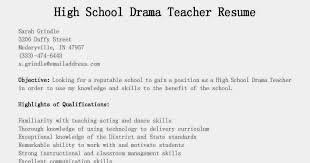 Drama Teacher Resumes Resume Samples High School Drama Teacher Resume Sample