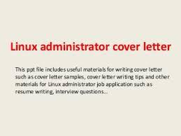 linux administrator linkedin linux administrator job description