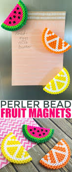 crafts for kids to make at home perler bead fruit magnets diy projects